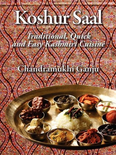 Koshur Saal: Traditional, Quick and Easy Kashmiri Cuisine --Grayscale Illustrations by Chandramukhi Ganju (2009-10-25)
