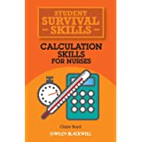 Calculation Skills for Nurses (Student Survival Skills)