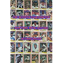 The Seventh Year Stretch: New York Mets, 1977-1983 (English Edition)