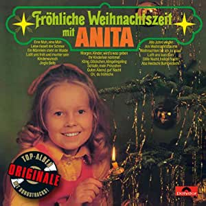 Fröhliche Weihnachtszeit mit Anita (Originale inkl. 2 Bonustracks)