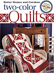 Two-Color Quilts (Better Homes & Gardens)