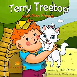 """Books for Kids : """"TERRY TREETOP FINDS NEW FRIENDS"""" (Animal Habitats, Funny, Values ebook, Goodnight & Sleep Book, Adventure & Education for kids, Beginner ... Treetop Series Book 2) (English Edition) von [Carmi, Tali]"""