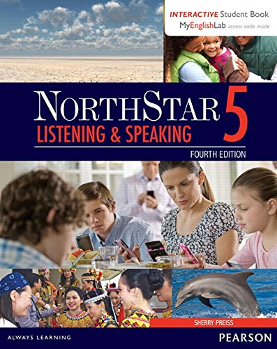 NorthStar Listening & Speaking 5 with Interactive Student Book and MyEnglishLab