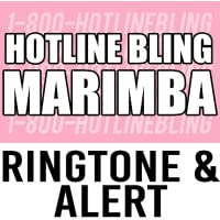 Hotline Bling Marimba 2 Ringtone and Alert