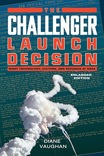 the-challenger-launch-decision-risky-technology-culture-and-deviance-at-nasa-enlarged-edition
