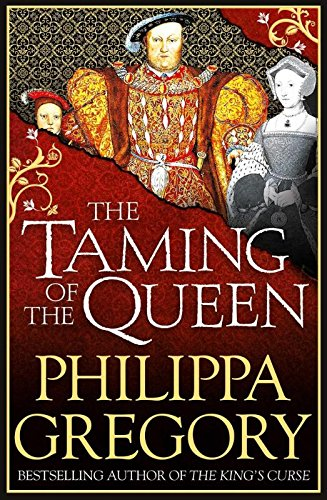 The Taming of the Queen por Philippa Gregory