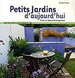 Petits jardins d'aujourd'hui-plans et idées d'aménagement