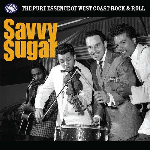 VV.AA. – Savvy Sugar - The Pure Essence Of West Coast Rock & Roll