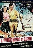 Il Prigioniero Di Guam [Italia] [DVD]