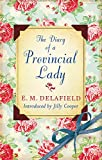 The Diary Of A Provincial Lady (Virago Modern Classics)