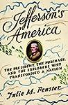 Jefferson's America: The President, t...