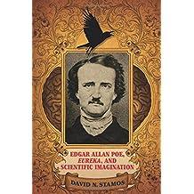 Edgar Allan Poe, Eureka, and Scientific Imagination