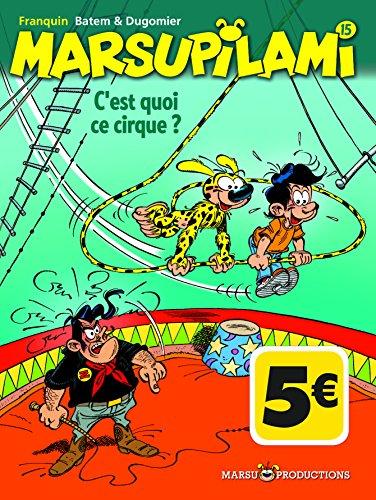 Marsupilami Tome 15: C'est quoi ce cirque?