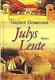 Julys Leute. Roman - Nadine Gordimer