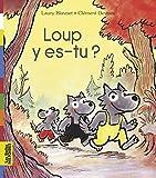 """Afficher """"Loup, y es-tu ?"""""""