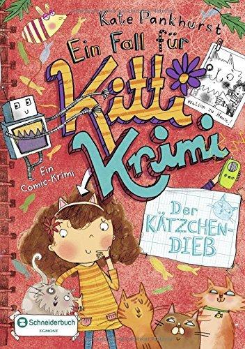 [PDF] Téléchargement gratuit Livres Ein Fall f??r Kitti Krimi, Band 06: Der K???tzchen-Dieb by Kate Pankhurst (2016-07-01)