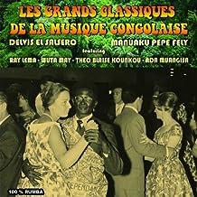 Les grands classiques de la musique Congolaise (100% Rumba)