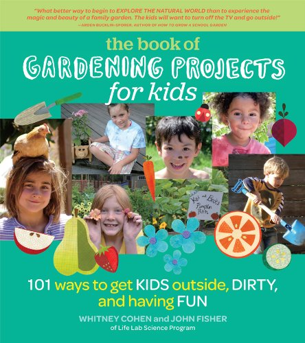 Book of Gardening Projects for Kids, The