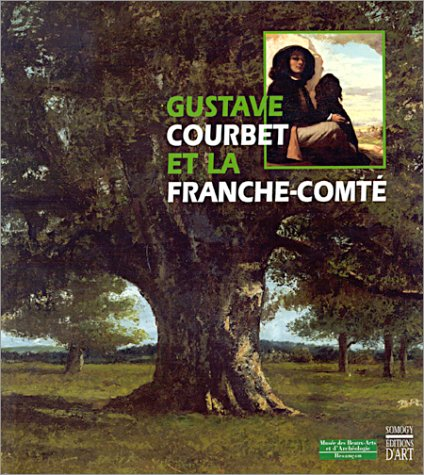 Gustave Courbet et la Franche-Comté