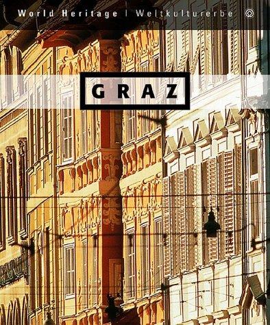 Graz: The world heritage = Weltkulturerbe