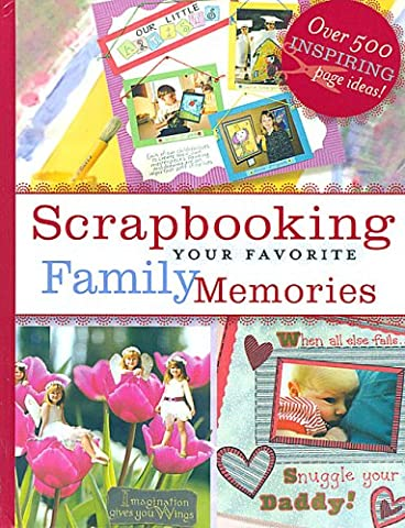 Scrapbooking Your Favorite Family
