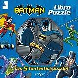 Batman. Libro puzzle. Ediz. illustrata