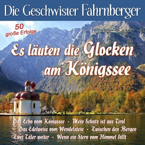 Es läuten die Glocken am Königssee