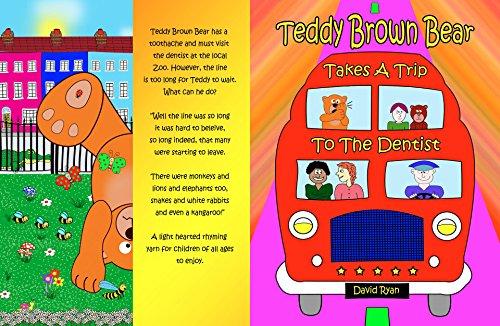 Teddy Brown Bear Takes A Trip To The Dentist (English (Bear Brown Teddy)