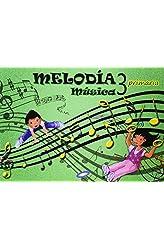 Descargar gratis Música 3. Melodía. Libro Del Alumno. EP 3 - Edición 2014 en .epub, .pdf o .mobi