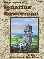 The Non-Story of Ignatius Bowerman