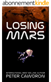 Losing Mars (First Contact) (English Edition)