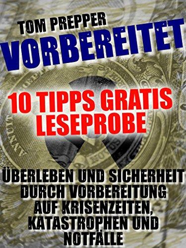 Vorbereitet - 10 Tipps: Was in einen Notfallrucksack gehört (Leseprobe) (German Edition) book cover