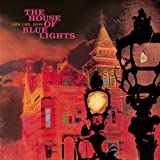 House of Blue Lights,the