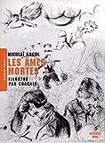 Les Âmes mortes (nouvelle édition) by Nikolaï GOGOL (2009-04-23) - Le Cherche Midi - 23/04/2009