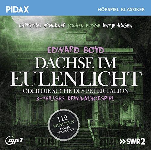 Pidax Hörspiel-Klassiker - Dachse im Eulenlicht oder Die Suche des Peter Talion (Edward Boyd) SWF 1975 / pidax 2016