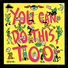 You Can Do This Too [Vinyl LP]