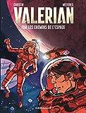 Autour de Valérian - tome 2 - Par les Chemins de l'Espace