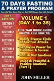 #9: 70 Days Fasting and Prayer Program 2017 Edition: Powerful War Room Prayers That Will Change Your Life Forever — Volume 1 — Day 1 to 35