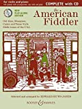 The American Fiddler (Neuausgabe): Old-time, Bluegrass, Cajun and Texas Style fiddle tunes of the USA. Violine (2 Violinen) und Klavier, Gitarre ad libitum. Ausgabe mit CD. (Fiddler Collection)