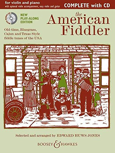 The American Fiddler (Neuausgabe): Old-time, Bluegrass, Cajun and Texas Style fiddle tunes of the USA. Violine (2 Violinen) und Klavier, Gitarre ad libitum. Ausgabe mit CD. (Fiddler Collection)