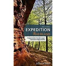 Expedition Rheinland: 16 spannende Wanderungen durch die Erdgeschichte