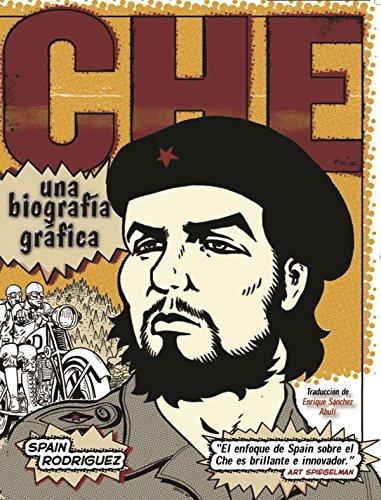 Che: Una biografía gráfica por Spain Rodríguez