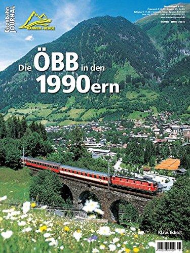 die-obb-in-den-1990ern-eisenbahn-journal-bahnen-berge-1-2016