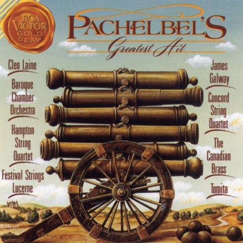 Pachelbel's Greatest Hit: Cano...