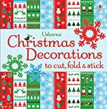 Christmas Decorations to Cut, Fold & Stick (Usborne Activities)