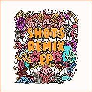 Shots Remix Ep