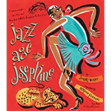 Jazz Age Josephine: Dancer, singer--who's that, who? Why, that's MISS Josephine Baker, to you!