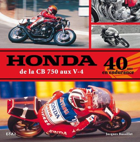 Honda, de la CB 750 aux V-4 : 40 ans en endurance