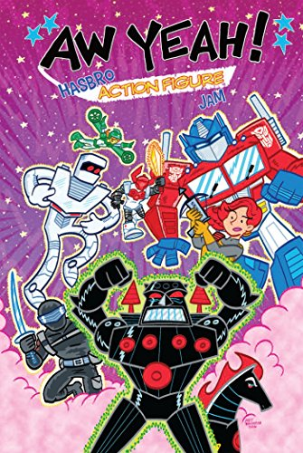Aw Yeah!: Hasbro Action Figure Jam (Revolution) (11 Jam Kids Space)