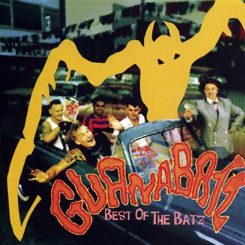Best Of The Guana Batz